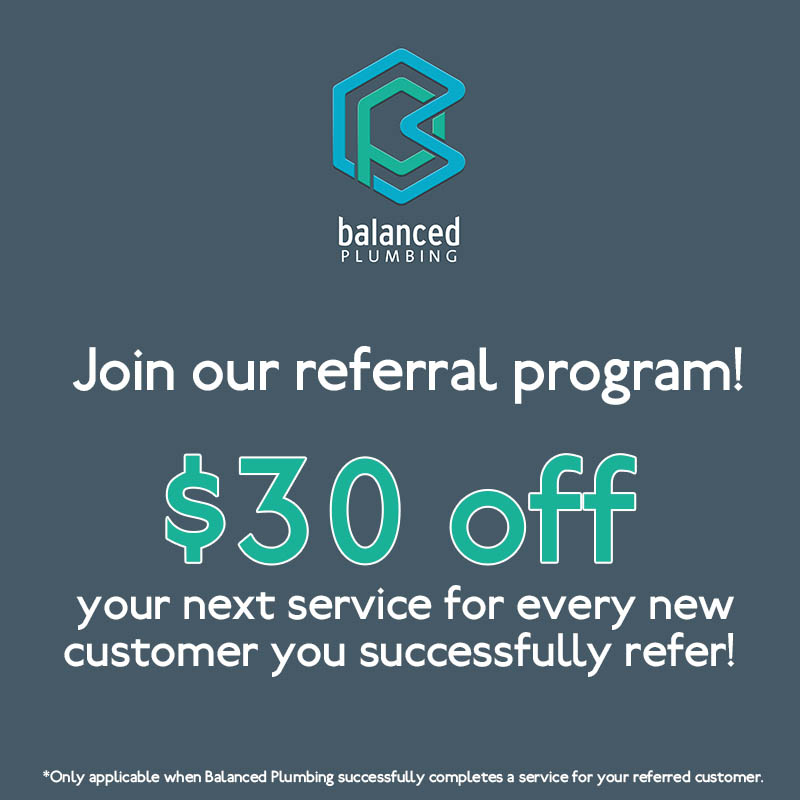 Balanced Plumbing Referral Program